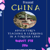 China- Adventures Teaching and Learning in a Foreign Land